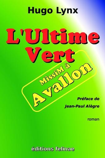 Première page de couverture de l'Ultime Vert - MissiM à Avallon